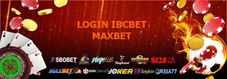 login ibcbet maxbet